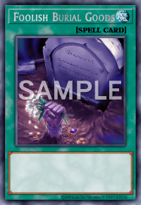 Foolish Burial Goods Card Details Yu Gi Oh Trading Card Game Card Database